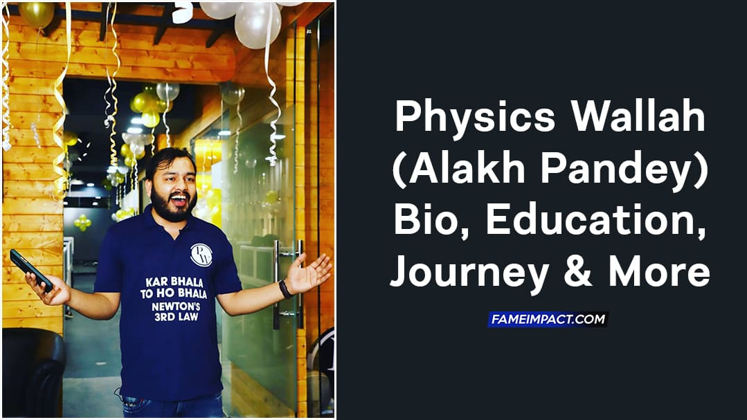 Physics Wallah (Alakh Pandey) Bio, Education, Journey & More 1
