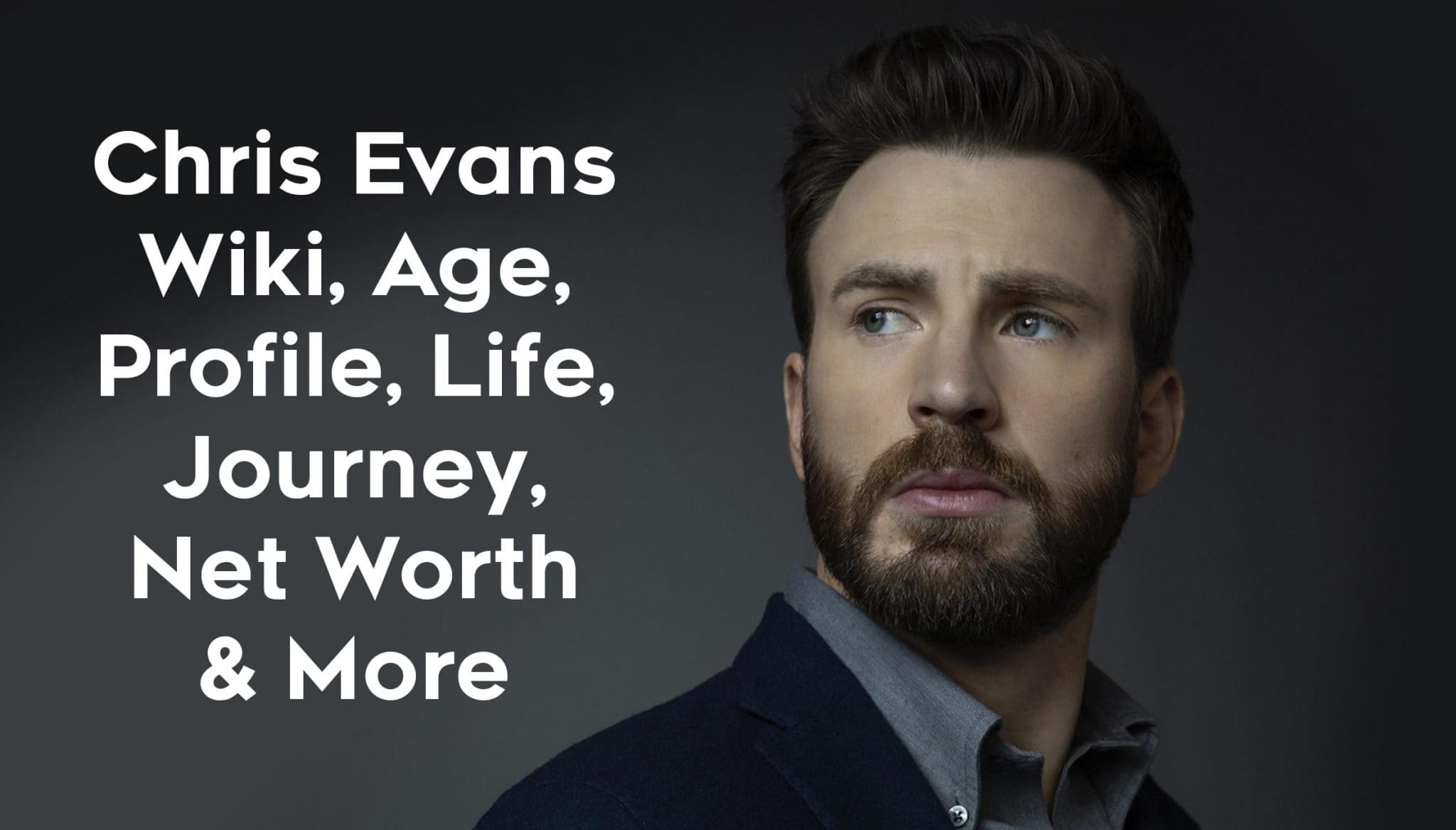 Chris Evans (Actor) Wiki, Age, Family, Net Worth, Journey & More 1