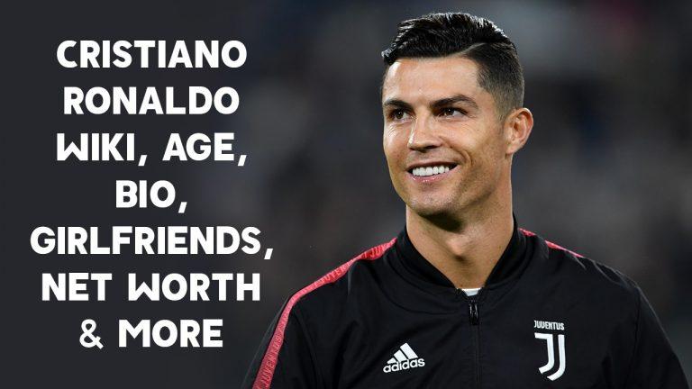 Cristiano Ronaldo Wiki, Age, Bio, Girlfriends, Net Worth & More