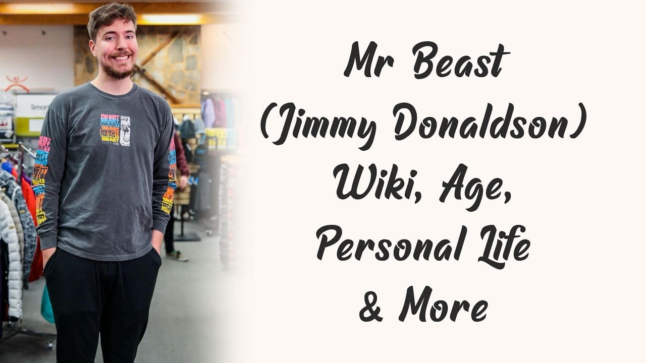 Mr Beast (Jimmy Donaldson) Wiki, Age, Personal Life & More 1