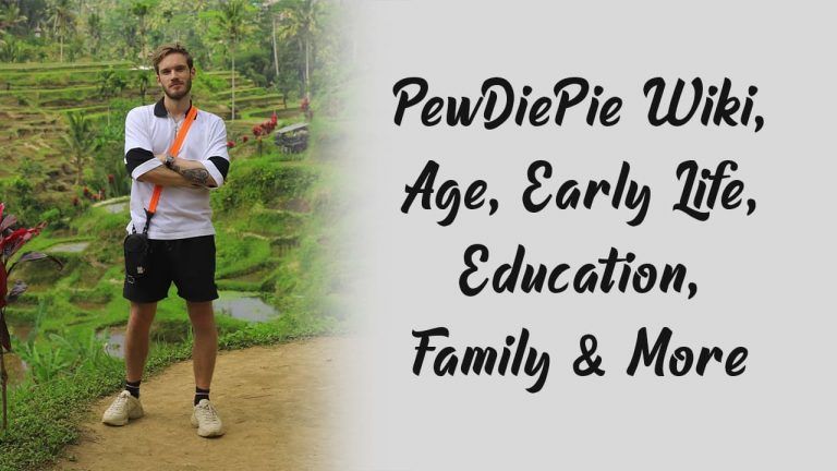 PewDiePie Wiki, Age, Early Life, Education, Family & More