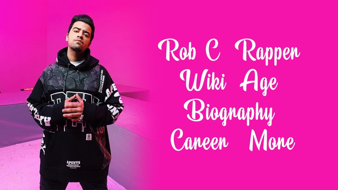 Rob C (Rapper) Wiki, Age, Biography, Career & More 1