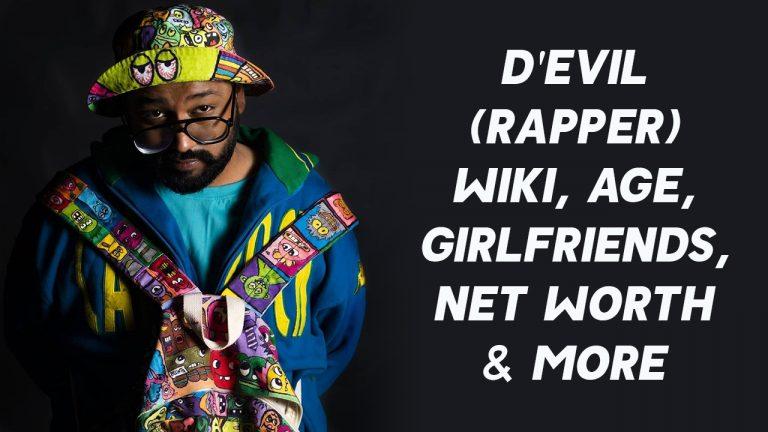 D'Evil (Rapper) Wiki, Age, Girlfriends, Net Worth & More