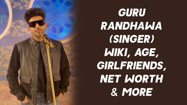 Guru Randhawa (Singer) Wiki, Age, Girlfriends, Net Worth & More