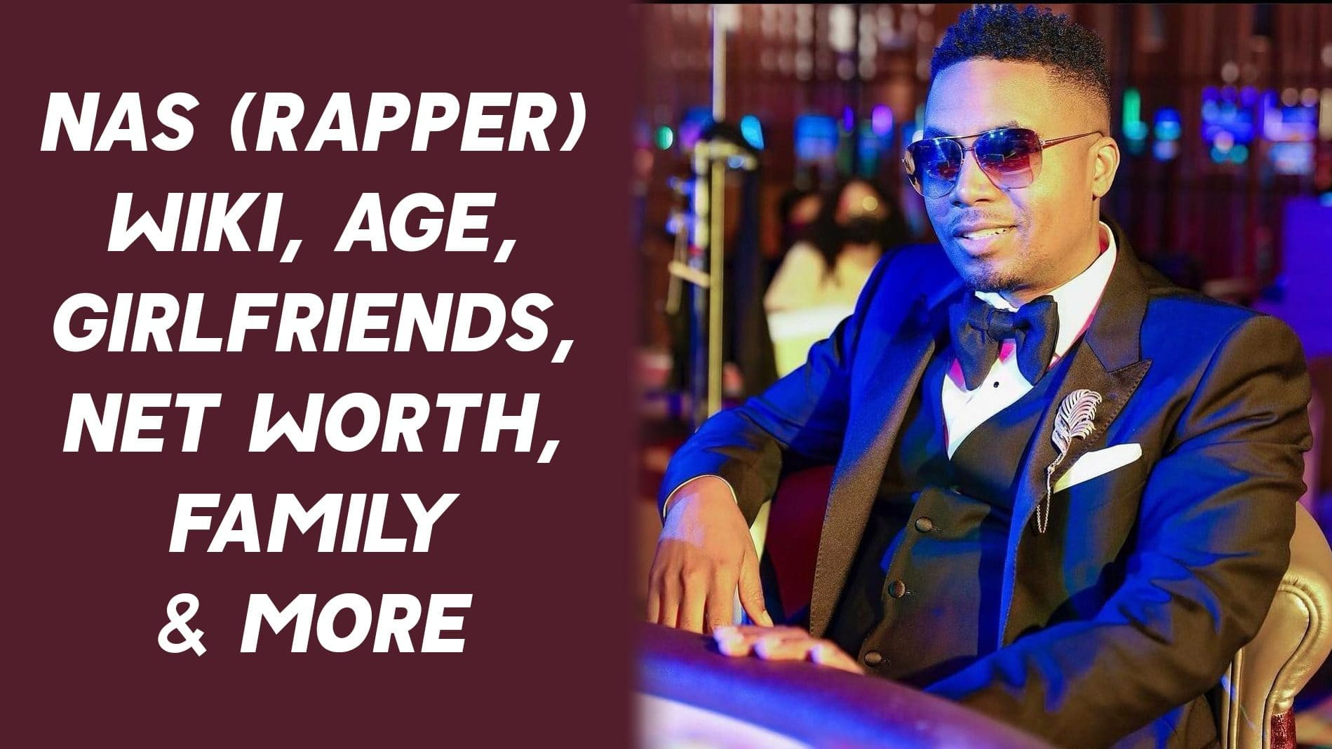 Nas (Rapper) Wiki, Age, Girlfriends, Net Worth, Family & More 1