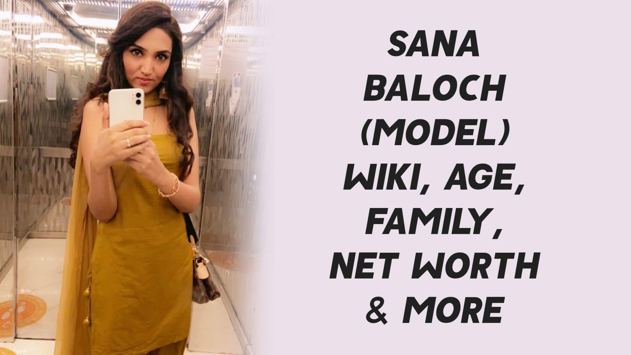 Sana Baloch (Model) Wiki, Age, Family, Net Worth & More 1