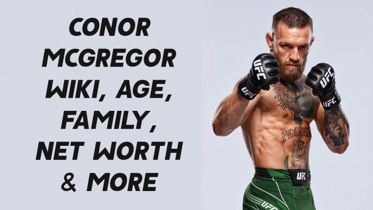 Conor McGregor Wiki, Age, Family, Net Worth & More