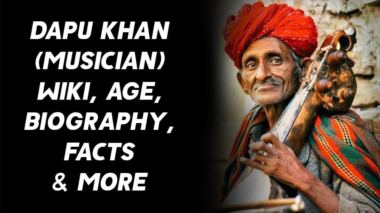 Dapu Khan (Musician) Wiki, Age, Biography, Facts & More 1