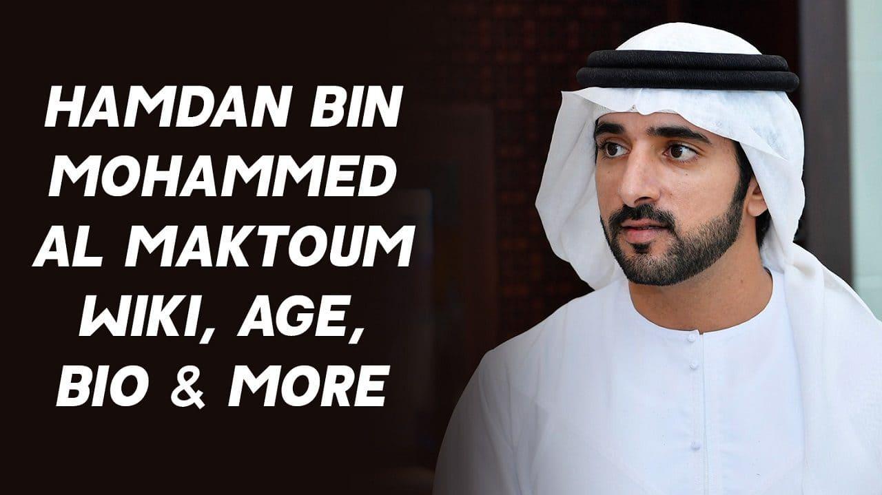 Hamdan bin Mohammed Al Maktoum Wiki, Age, Bio & More 1