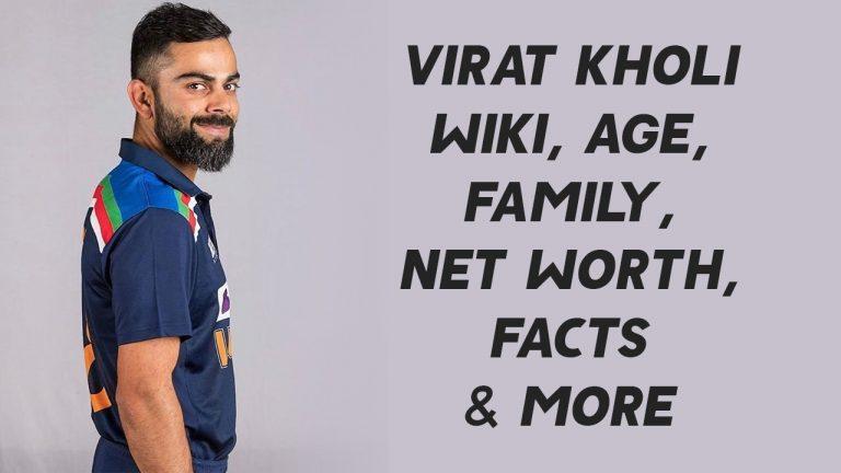 Virat Kholi Wiki, Age, Family, Net Worth, Facts & More