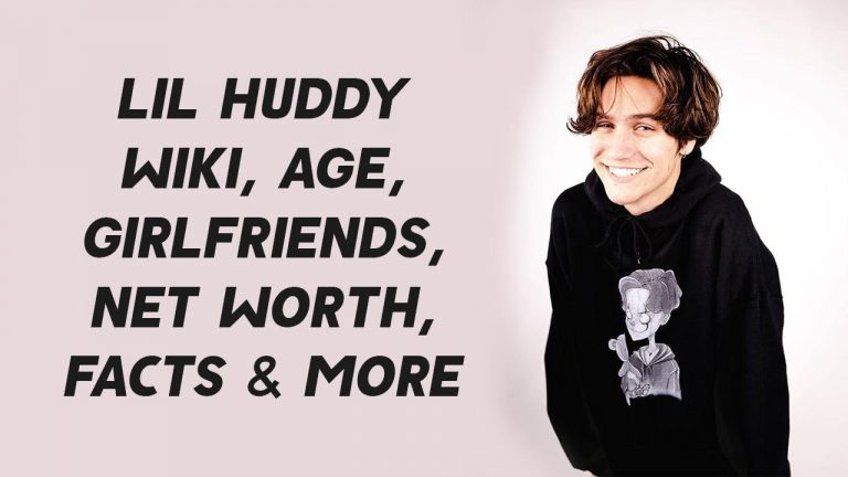 Lil Huddy Wiki, Age, Girlfriends, Net Worth, Facts & More
