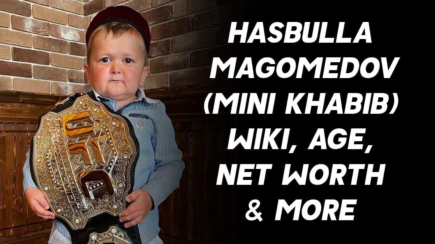 Hasbulla Magomedov (Mini Khabib) Wiki, Age, Net Worth & More 1