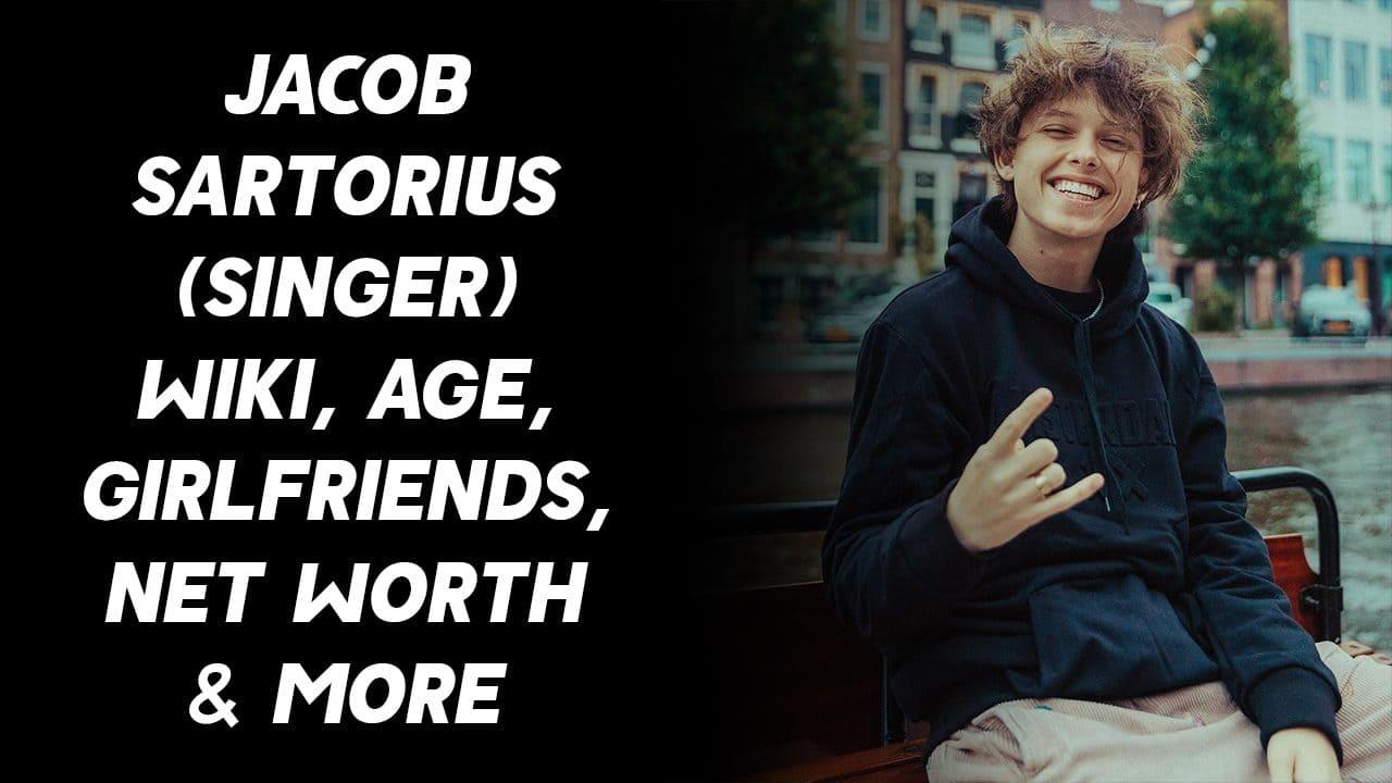 Jacob Sartorius (Singer) Wiki, Age, Girlfriends, Net Worth & More 1
