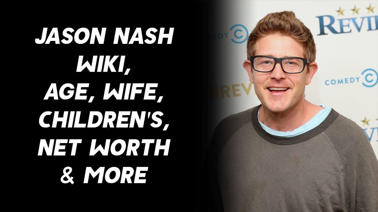 Jason Nash Wiki, Age, Wife, Children's, Net Worth & More 1